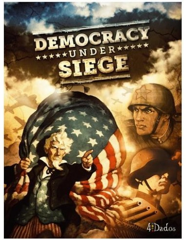 Democracy under Siege (English) 4Dados Estrategia